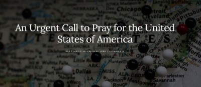 An Urgent Call to Pray for the United States of America